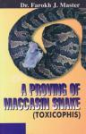 Master Farokh J - A Proving of Maccasin Snake (Toxicophis)